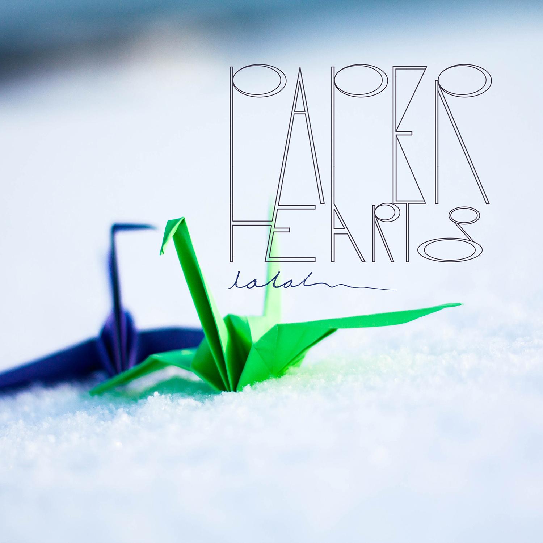 Paper Hearts - La, La, La